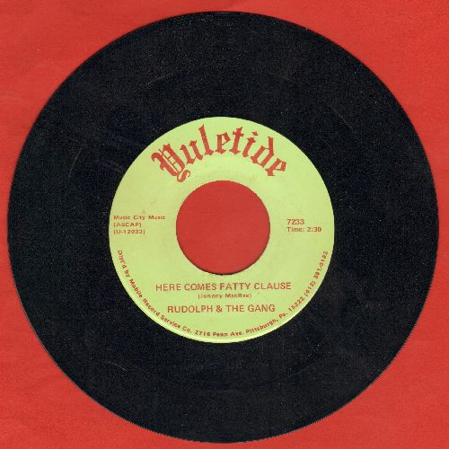 Rudolph & The Gang - Here Comes Fatty Clause/Comink Zee Clauski Fattnik (MINT condition!) - M10/ - 45 rpm Records