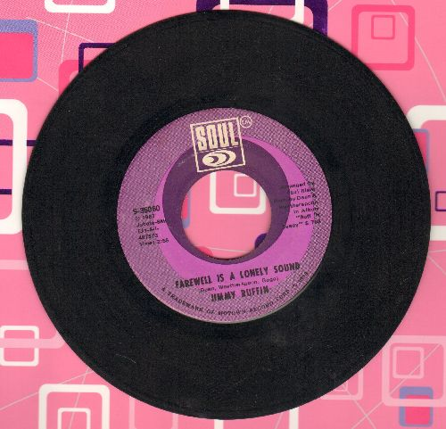 Ruffin, Jimmy - Farewell Is A Lonely Sound/If You Will Let Me, I Know I Can - EX8/ - 45 rpm Records