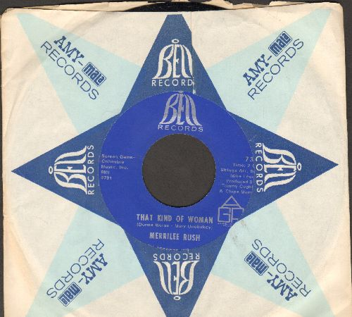 Rush, Merrilee - That Kind Of Woman/Sunshine & Roses (with Bell company sleeve) - NM9/ - 45 rpm Records
