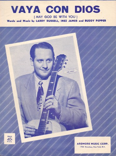 Paul, Les & Mary Ford - Vaya Con Dios - Vintage SHEET MUSIC for the love ballad made popular by Les Paul and Mary Ford. NICE cover at featuring the legendary guitarist! - EX8/ - Sheet Music