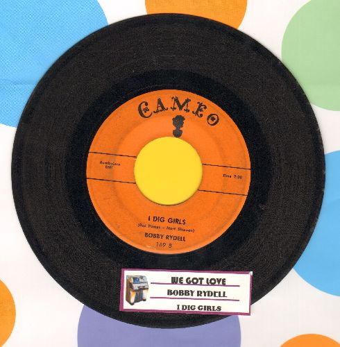 Rydell, Bobby - We Got Love/I Dig Girls (with juke box label) - VG7/ - 45 rpm Records