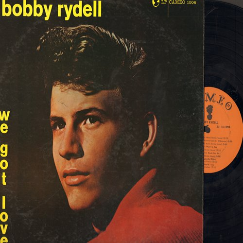 Rydell, Bobby - We Got Love: Ain't That A Shame, Teach Me Tonight, Like A Baby, Kissin' Time, Livin' Doll, That's My Desire (vinyl MONO LP record, NICE condition!) - NM9/EX8 - LP Records