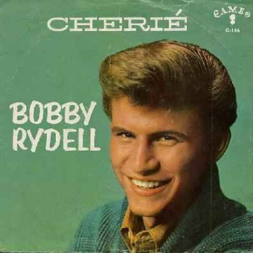 Rydell, Bobby - Cherie/Good Time Baby (with picture sleeve) - VG7/VG7 - 45 rpm Records
