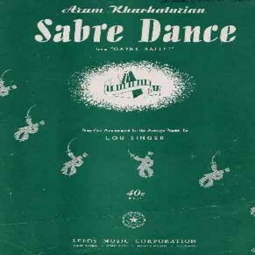 Sabre Dance - Sabre Dance - SHEET MUSIC for the up-tempo Classic (THIS IS SHEET MUSIC, NOT ANY OTHER KIND OF MEDIA! Shipping same as 45rpm record)  - VG7/ - Sheet Music