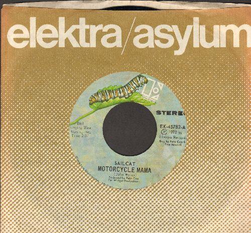 Sailcat - Motorcycle Mama/Rainbow Road (with Elektra company sleeve) - EX8/ - 45 rpm Records