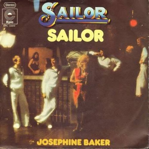 Sailor - Sailor/Josephine Baker (German Pressing with picture sleeve) - NM9/EX8 - 45 rpm Records