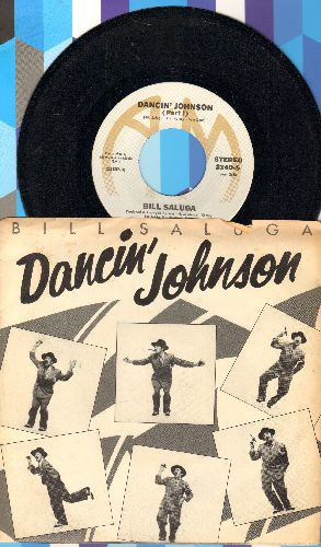 Saluga, Bill - Dancin' Johnson (Parts 1+2) (with picture sleeve) - NM9/EX8 - 45 rpm Records