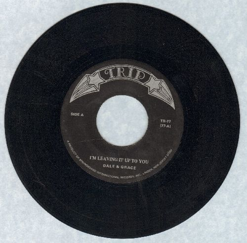 Dale & Grace - I'm Leaving It Up To You/Stop And Think It Over (double-hit re-issue) - EX8/ - 45 rpm Records