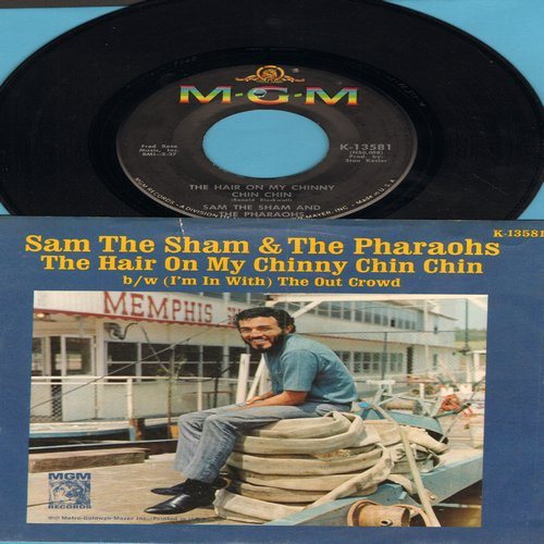 Sam The Sham & The Pharaohs - The Hair On My Chinny Chin Chin/(I'm In With) The Out Crowd (with picture sleeve, bb) - NM9/EX8 - 45 rpm Records