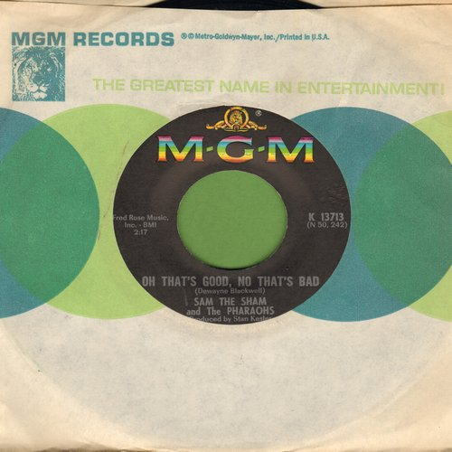 Sam The Sham & The Pharaohs - Oh That's Good, No That's Bad/Take What You Can Get (with MGM company sleeve) - M10/ - 45 rpm Records
