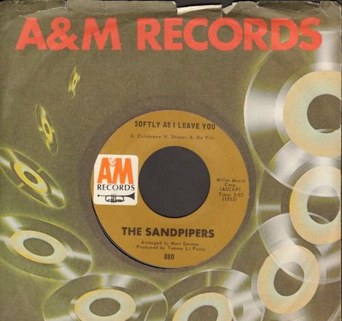 Sandpipers - Softly As I Leave You/Cuando Sali A Cuba (with A&M company sleeve) - NM9/ - 45 rpm Records