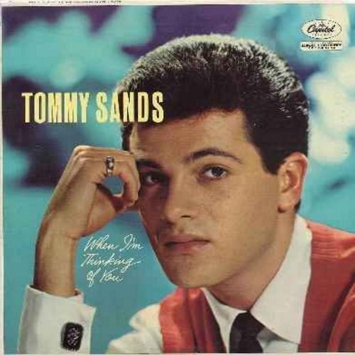 Sands, Tommy - When I'm Thinking Of You: Always, Fools Rush In, I'll Be Seeing You, Say It Isn't So, It Had To Be You (vinyl MONO LP record) - NM9/NM9 - LP Records