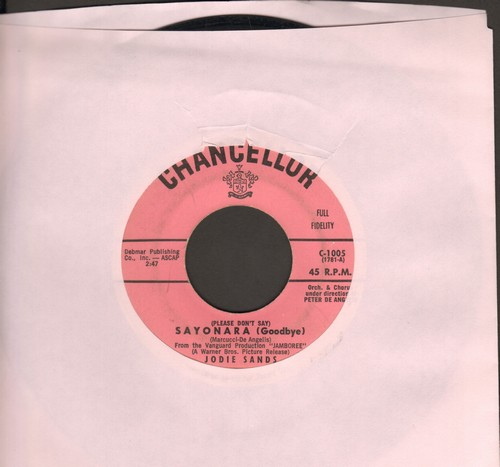 Sands, Jodie - Sayonara (Goodbye)/If You're Not Completely Satisfied (wol) - VG7/ - 45 rpm Records