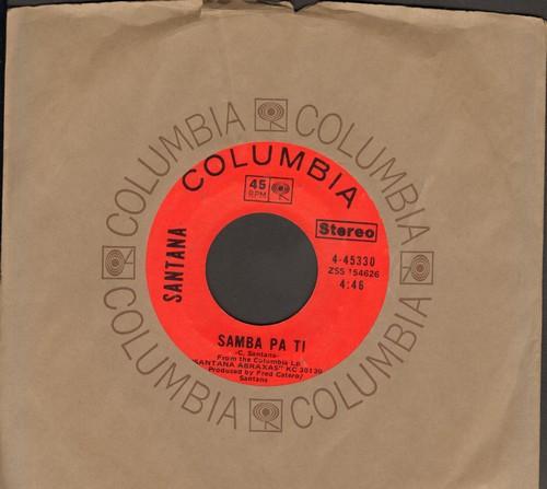 Santana - Samba Pa Ti/Oye Come Va (with Columbia company sleeve) - NM9/ - 45 rpm Records