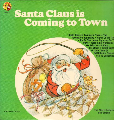 Merry Orchestra & Singers - Santa Claus Is Coming To Town: We Wish You A Merry Christmas, Toyland, Silent Night (vinyl LP record) - NM9/NM9 - LP Records
