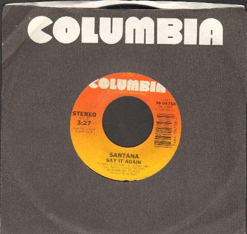 Santana - Say It Again/Touchdown Raiders  - NM9/ - 45 rpm Records
