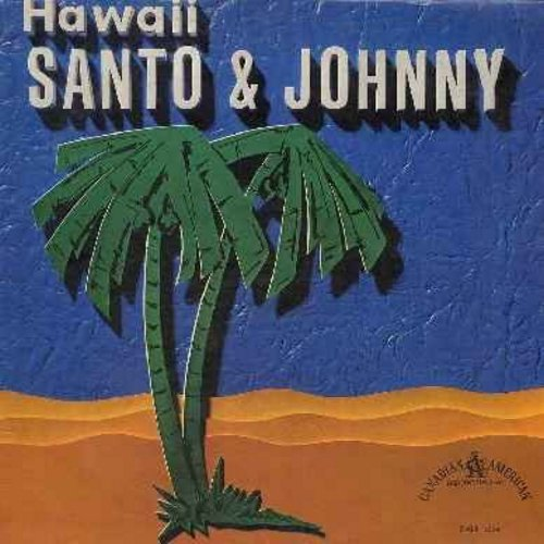 Santo & Johnny - Hawaii: Adventures In Paradise, Blue Hawaii, Pineapple Princess, Aloha, Song Of The Islands, Hawaiian Wedding Song (vinyl MONO LP record, black label early pressing) - EX8/EX8 - LP Records