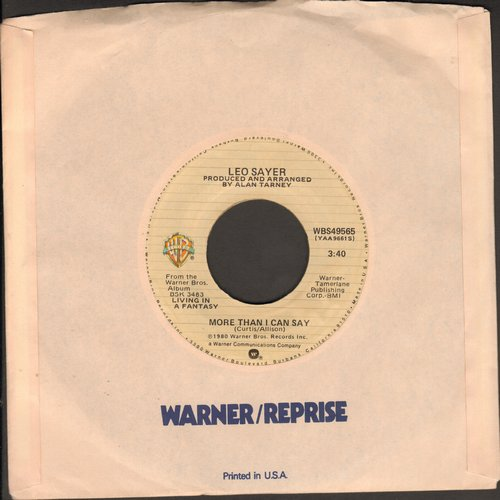 Sayer, Leo - More Than I Can Say (NICE updated version of the Bobby Vee hit)/Millionaire  - NM9/ - 45 rpm Records