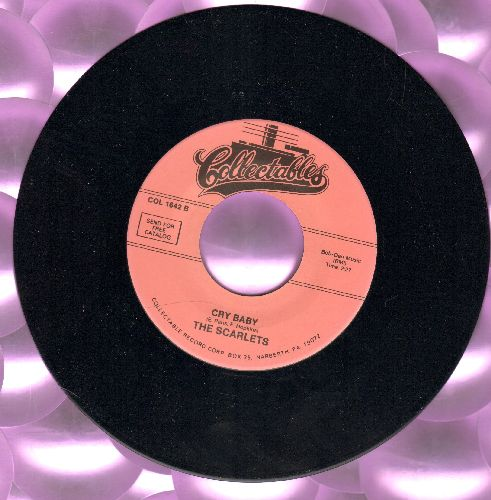 Scarlets - Cry Baby (FANTASTIC Vintage Rock & Roll Sound!)/True Love (re-issue of RARE Doo-Wop recordings) - M10/ - 45 rpm Records