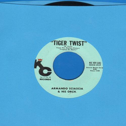 Sciascia, Armando/Orch. - Tiger Twist (FANTASTIC JAZZ NOVELTY!)/Bi-A-Bi Chuca (MINT condition!) - M10/ - 45 rpm Records