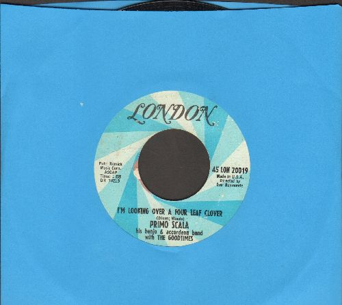 Scala, Primo & The Goodtimes - I'm Looking Over A Four Leaf Clover/Powder Your Face With Sunshine - EX8/ - 45 rpm Records