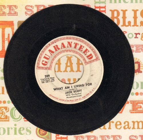 Scott, Jack - What Am I Living For/Indiana Waltz - VG7/ - 45 rpm Records
