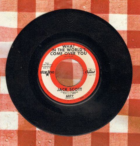 Scott, Jack - What In The World's Come Over You/Burning Bridges (double-hit re-issue) - NM9/ - 45 rpm Records