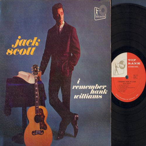 Scott, Jack - I Remember Hank Williams: Your Chetin' Heart, You Win Again, My Heart Would Know, May You Never Be Alone, Cold Cold Heart (vinyl MONO LP record, RARE first issue) - EX8/VG7 - LP Records