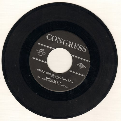 Scott, Linda - The Loneliest Girl In Town/I'm So Afraid Of Losing You - VG7/ - 45 rpm Records