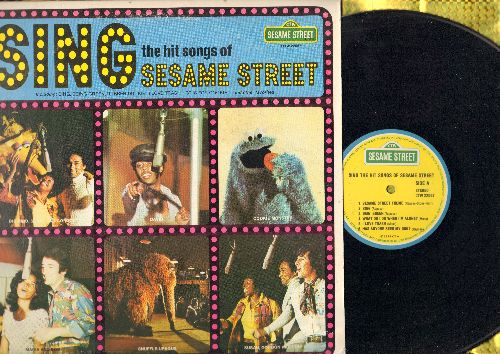 Sesame Street - Sing The Hit Songs Of Sesame Street: Being Green, I Love Trash, Rubber Duckie, Sesame Street Theme (vinyl LP record) - EX8/VG6 - LP Records