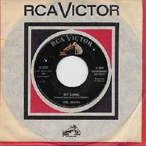 Sedaka, Neil - Oh! Carol/One Way Ticket (with RCA company sleeve) - NM9/ - 45 rpm Records