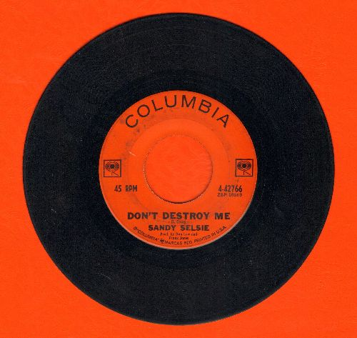Selsie, Sandy - Don't Destroy Me/Come On In - VG7/ - 45 rpm Records