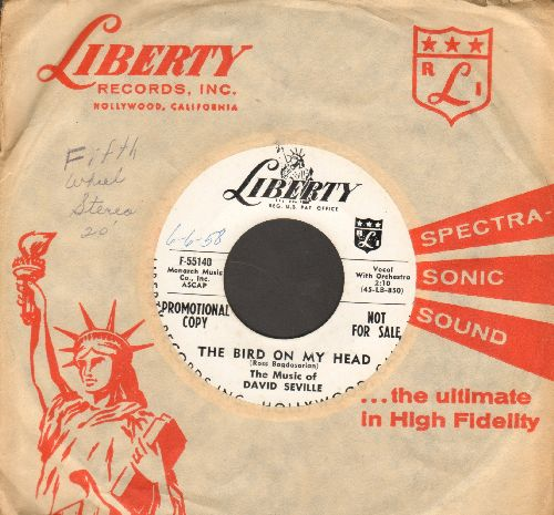Seville, David - The Bird On My head/Hey There Moon (RARE DJ advance pressing with vintage Liberty company sleeve) - NM9/ - 45 rpm Records