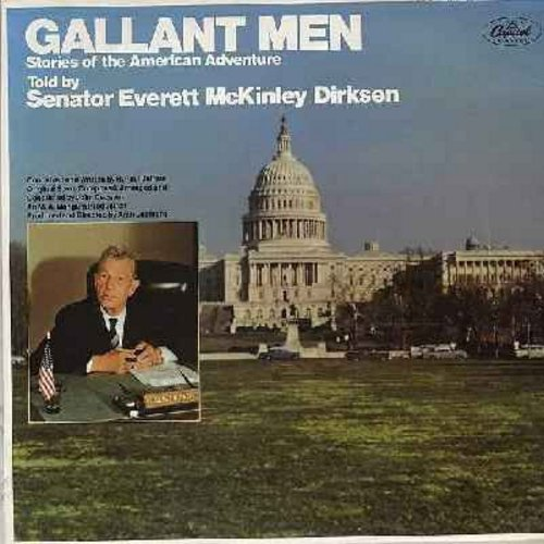 Dirksen, Senator Everett McKinley - Gallant Men: The Star-Sprangled Banner, The Ghettysburg Address, Pledge Of Allegiance To The Flag (vinyl MONO LP record) - NM9/EX8 - LP Records