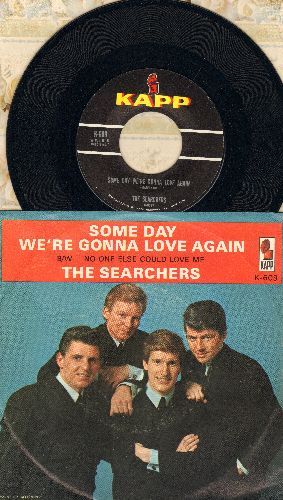 Searchers - Some Day We're Gonna Love Again/No-One Else Could Love Me (with picture sleeve, light ring-wear) - NM9/EX8 - 45 rpm Records