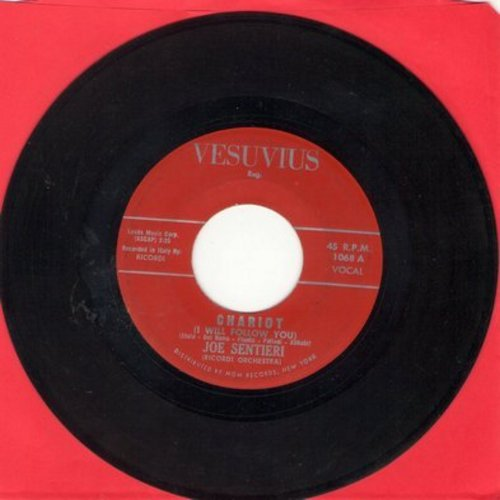 Sentieri, Joe - Chariot (FANTASTIC Italian Version of -I Will Follow Him-)/Rivivere (US Pressing, sung in Italian) - NM9/ - 45 rpm Records