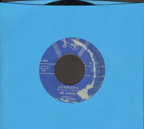 Sevilles - Charlena/Loving You (In My Desire) (Near Mint vinyl, label blemish) - EX8/ - 45 rpm Records
