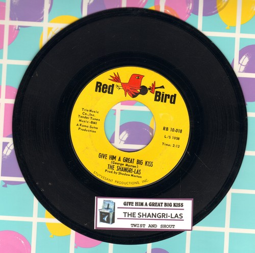 Shangri-Las - Give Him A Great Big Kiss/Twist And Shout (FANTASTIC double-hitter!) (with juke box label) - NM9/ - 45 rpm Records