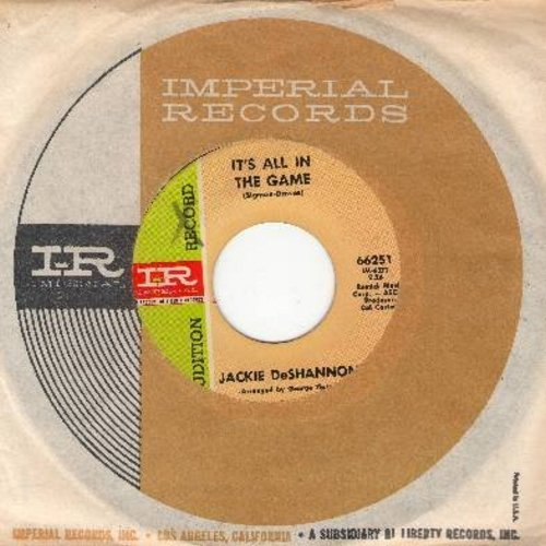DeShannon, Jackie - It's All In The Game/Changing My Mind (DJ advance pressing with vintage Imperial company sleeve) - EX8/ - 45 rpm Records