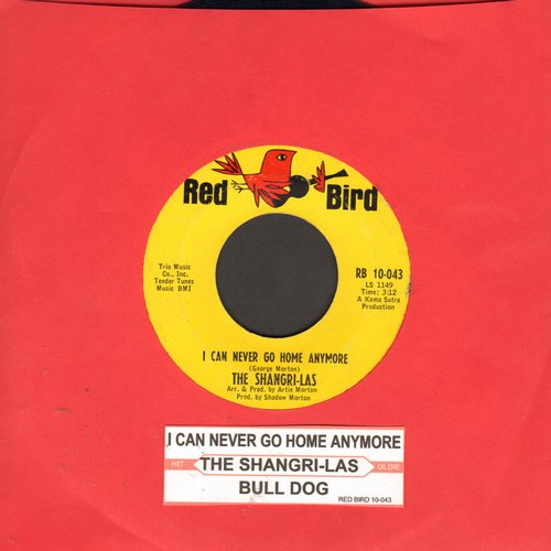 Shangri-Las - I Can Never Go Home Anymore/Bull Dog (with juke box label) - EX8/ - 45 rpm Records