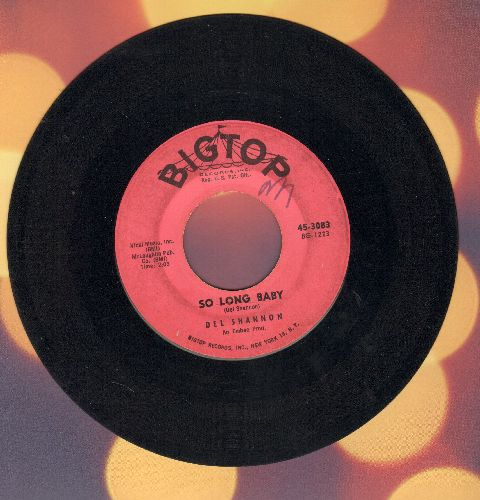 Shannon, Del - So Long Baby/The Answer To Everything (minor wol) - VG7/ - 45 rpm Records