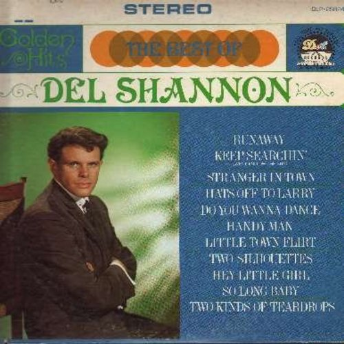 Shannon, Del - Golden Hits: Runaway, Keep Searchin' (We'll Follow The Sun), Hats Off To Larry, Do You Wanna Dance, Handy Man, Little Town Flirt, Two Kinds Of Teardrops (vinyl STEREO LP record) - NM9/VG7 - LP Records