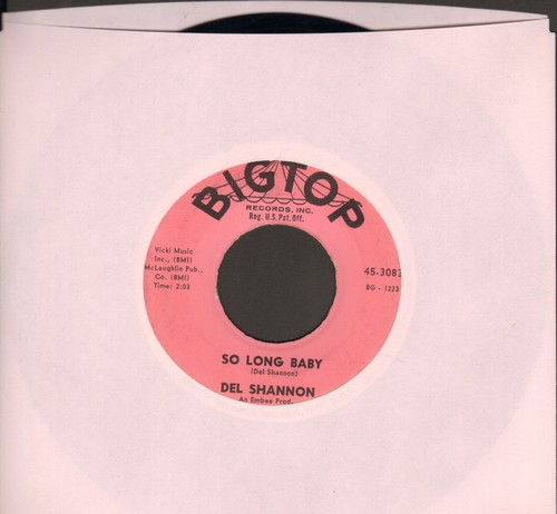 Shannon, Del - So Long Baby/The Answer To Everything (with juke box label) - EX8/ - 45 rpm Records