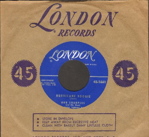Sharples, Bob & His Music featuring Lightnin' Bob - Hurricane Boogie/Sadie's Shawl (MINT condition with vintage London company sleeve) - M10/ - 45 rpm Records