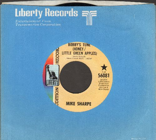 Sharpe, Mike - Bobby's Tune (Honey/Little Green Apples)/Windy Hill (DJ advance Pressing with Liberty company sleeve) - NM9/ - 45 rpm Records