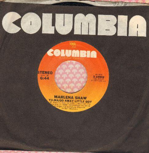 Shaw, Marlena - Yu-Ma/Go Away Little Boy/No Deposit, No Return (with Columbia company sleeve) - EX8/ - 45 rpm Records