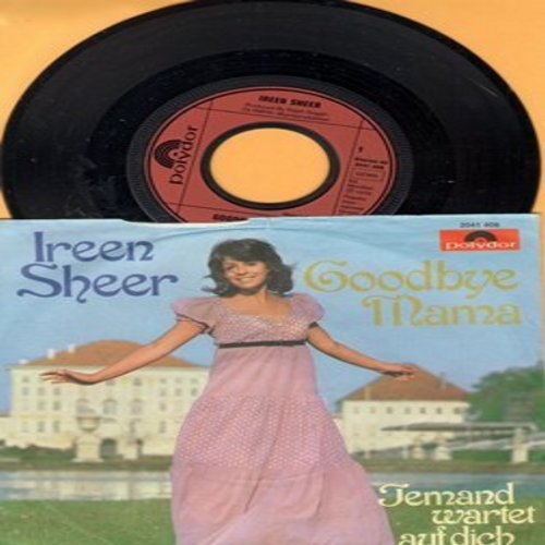 Sheer, Ireen - Goodbye Mama/Jemand wartet auf dich (Ferman Pressing with picture sleeve, sung in German) - NM9/VG7 - 45 rpm Records