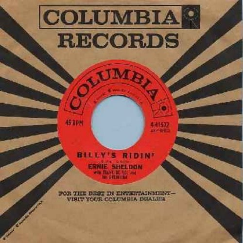 Sheldon, Ernie - Billy's Ridin' (The Boy With The Left Hand Gun)/The Frozen Logger (with original company sleeve) - NM9/ - 45 rpm Records