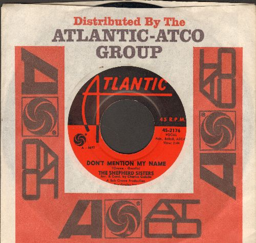 Shepherd Sisters - Don't Mention My Name/What Makes Little Girls Cry (FANTASTIC Vintage Girl-Sound 2-Sider with Atlantic company sleeve) - EX8/ - 45 rpm Records