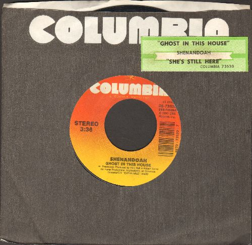 Shenandoah - Ghost In The House/She's Still Here (with juke box label) - EX8/ - 45 rpm Records